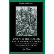 War and the State in Early Modern Europe by Mr. Jan Glete