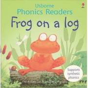 Frog On A Log Phonics Reader by Phil Roxbee Cox