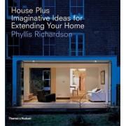 House Plus by Phyllis Richardson