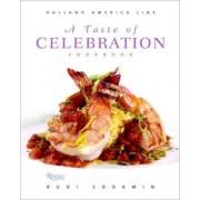 A Taste of Celebration Cookbook by Rudi Sodamin