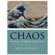 Chaos by Richard Kautz
