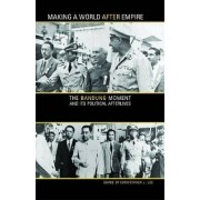 Making a World After Empire by Christopher J. Lee