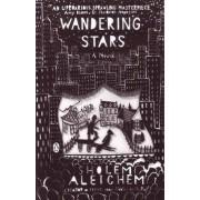 Wandering Stars by Sholom Aleichem
