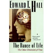 Dance of Life by Edward T Hall