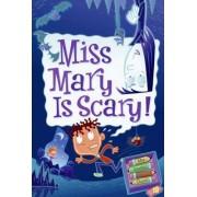 My Weird School Daze #10: Miss Mary Is Scary! by Dan Gutman