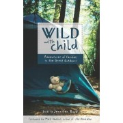 Wild with Child by Jennifer Bove