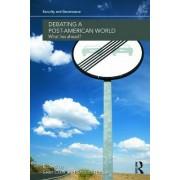 Debating a Post-American World by Sean Clark