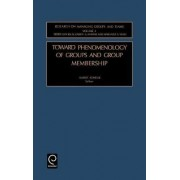 Toward Phenomenology of Groups and Group Membership by Harris Sondak