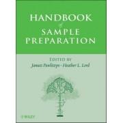 Handbook of Sample Preparation by Dr. Janusz Pawliszyn