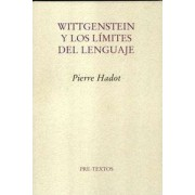 Wittgenstein y los limites del lenguaje/ Wittgenstein and the Limits of Language by Pierre Hadot