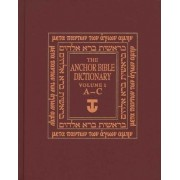 The Anchor Yale Bible Dictionary, A-C: Volume 1 by David Noel Freedman