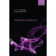 Epistemic Modality by Andy Egan