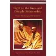 Light on the Guru and Disciple Relationship by Swami Saraswati Satyasangananda