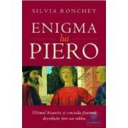 Enigma lui Piero - Silvia Ronchey - Class