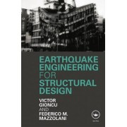 Earthquake Engineering for Structural Design by Victor Gioncu