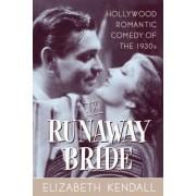 The Runaway Bride by Elizabeth Kendall