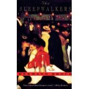 The Sleepwalkers: a Trilogy by Hermann Broch
