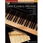 Great Classical Melodies - Easy Piano by Hal Leonard Corp