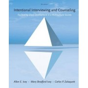 Cengage Advantage Books: Intentional Interviewing and Counseling by Carlos Zalaquett