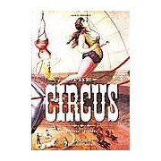 Circus: 1870-1950s The