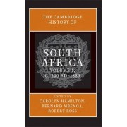 The Cambridge History of South Africa: Volume 1, From Early Times to 1885 by Robert Ross