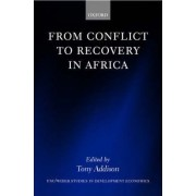 From Conflict to Recovery in Africa by Tony Addison