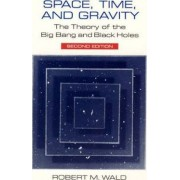 Space, Time and Gravity by Robert M. Wald