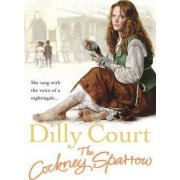 The Cockney Sparrow by Dilly Court
