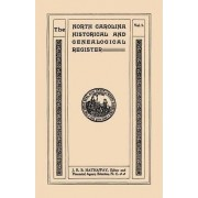 The North Carolina Historical and Genealogical Register. Eleven Numbers Bound in Three Volumes. Volume Three by James Robert Bent Hathaway