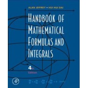 Handbook of Mathematical Formulas and Integrals by Alan Jeffrey