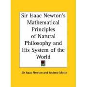 Sir Isaac Newton's Mathematical Principles of Natural Philosophy by Sir Isaac Newton