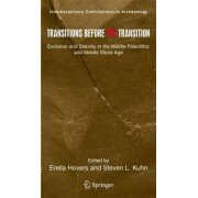 Transitions Before the Transition by Erella Hovers