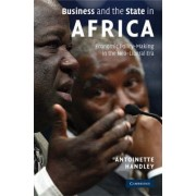 Business and the State in Africa by Antoinette Handley