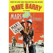 Dave Barry is from Mars and Venus by Dr Dave Barry