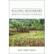 Killing Neighbors by Lee Ann Fujii