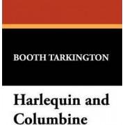 Harlequin and Columbine by Deceased Booth Tarkington