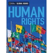 Global Issues: Human Rights (Below Level) by National Geographic Learning