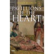 Pavilions of the Heart by Lesley Blanch