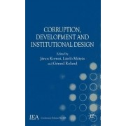 Corruption, Development and Institutional Design by Janos Kornai