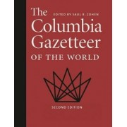 The Columbia Gazetteer of the World by Saul Cohen