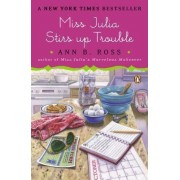 Miss Julia Stirs Up Trouble by Ann B Ross