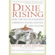 Dixie Rising by Peter Applebome