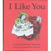 I Like You by Sandol Stoddard Warburg
