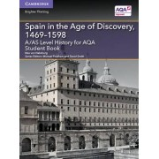 A/AS Level History for AQA Spain in the Age of Discovery, 1469-1598 Student Book by Maximilian Von Habsburg
