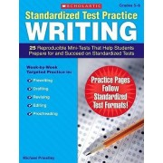 Standardized Test Practice: Writing: Grades 5-6 by Michael Priestley