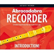 Abracadabra Recorder Introduction: Abracadabra Recorder Introduction: 31 Graded Songs and Tunes by Roger Bush