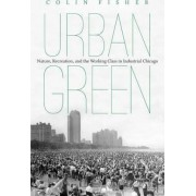 Urban Green by Colin T. Fisher