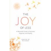 The Joy of Less