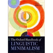 The Oxford Handbook of Linguistic Minimalism by Cedric Boeckx