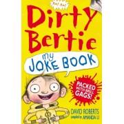 The Dirty Bertie Joke Book